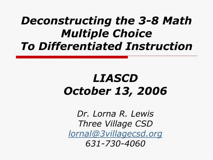 Ppt Deconstructing The 3 8 Math Multiple Choice To Differentiated