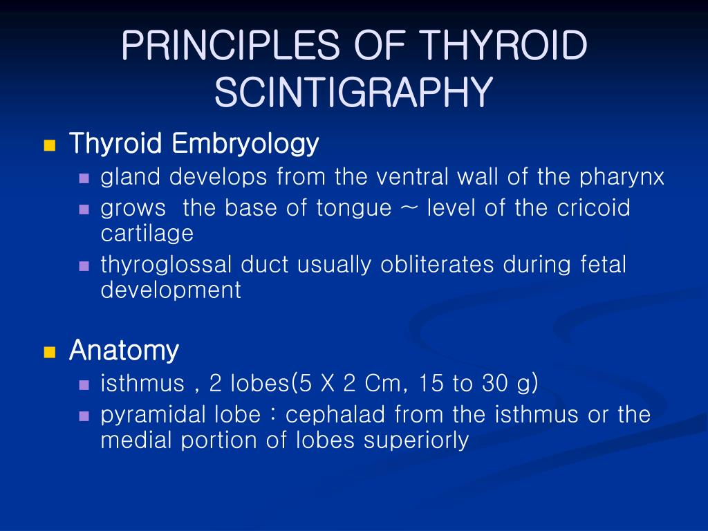 PRINCIPLES OF THYROID SCINTIGRAPHY