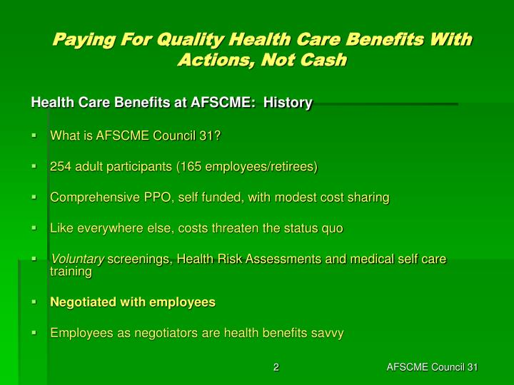 Paying for quality health care benefits with actions not cash