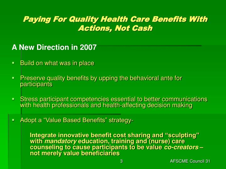 Paying for quality health care benefits with actions not cash3