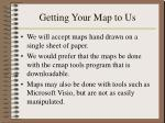 getting your map to us