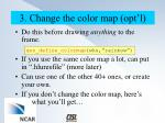 3 change the color map opt l