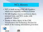 ncl history