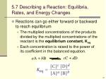 5 7 describing a reaction equilibria rates and energy changes