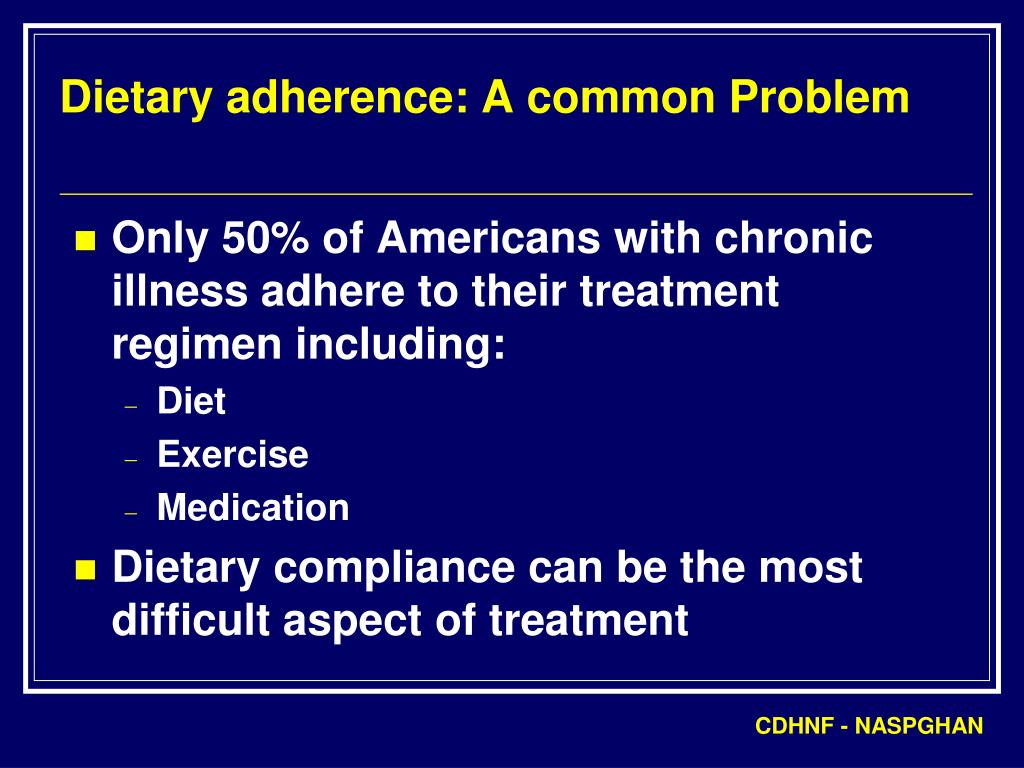 Dietary adherence: A common Problem