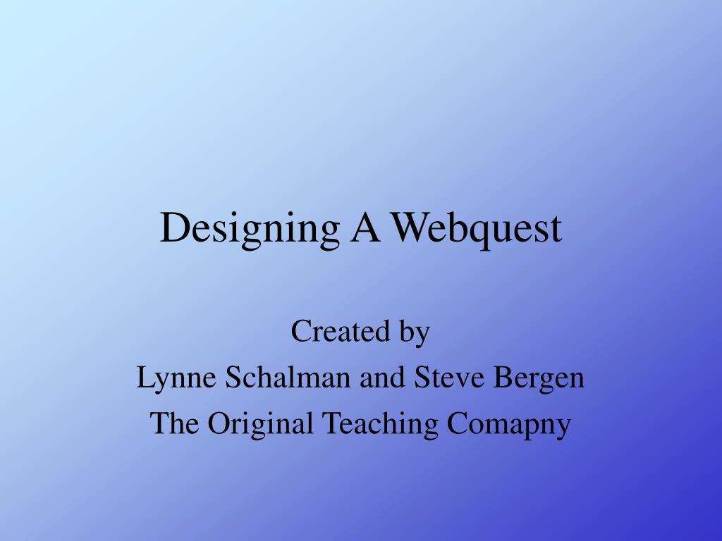 designing a webquest l.