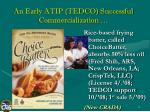 an early atip tedco successful commercialization