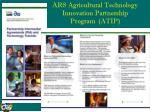 ars agricultural technology innovation partnership program atip