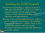 building the atip program