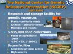 the national center for genetic resources preservation ncgrp april 2010
