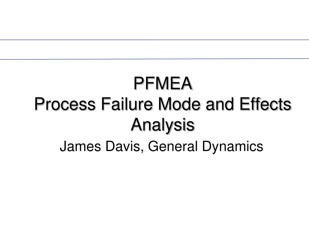 pfmea process failure mode and effects analysis l.