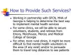 how to provide such services