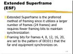 extended superframe esf