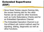 extended superframe esf116