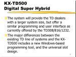 kx td500 digital super hybrid9