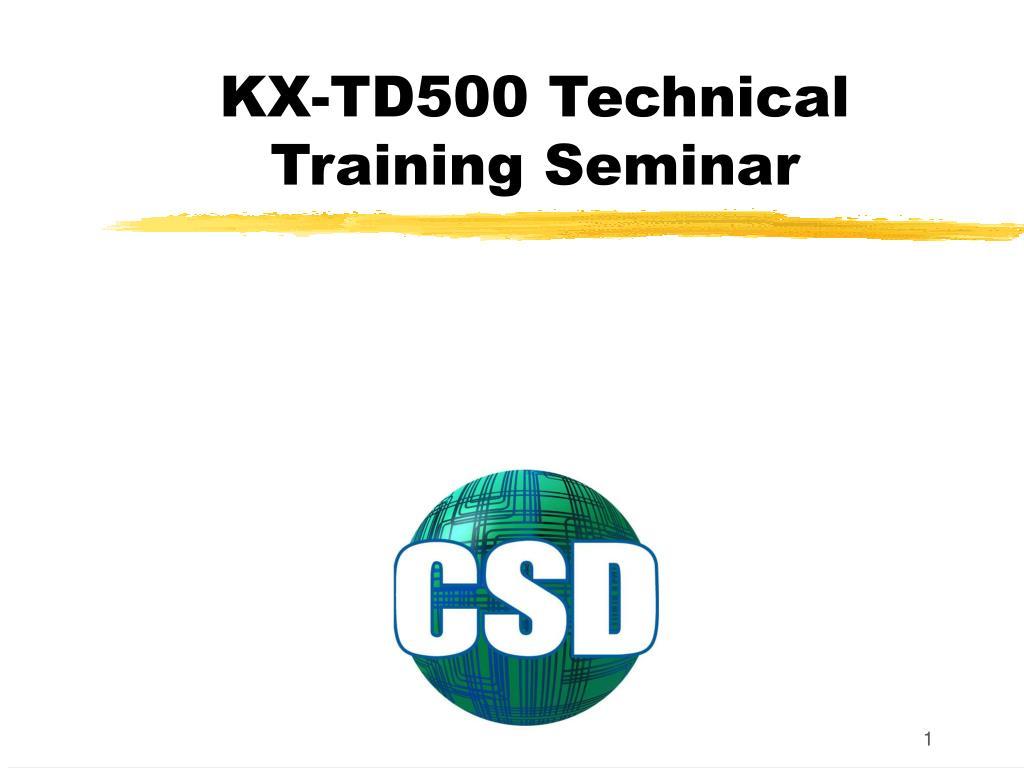 kx td500 technical training seminar l.