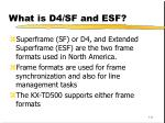 what is d4 sf and esf