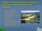 research is an important foundation for any environmental credit trading program29