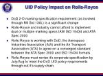 uid policy impact on rolls royce