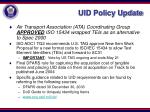 uid policy update
