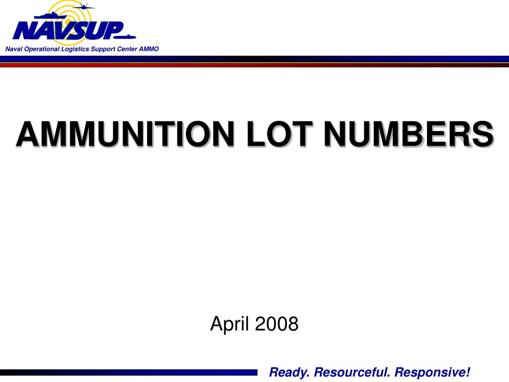 ammunition lot numbers april 2008 l.