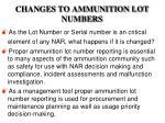 changes to ammunition lot numbers