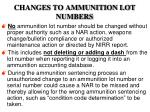 changes to ammunition lot numbers28