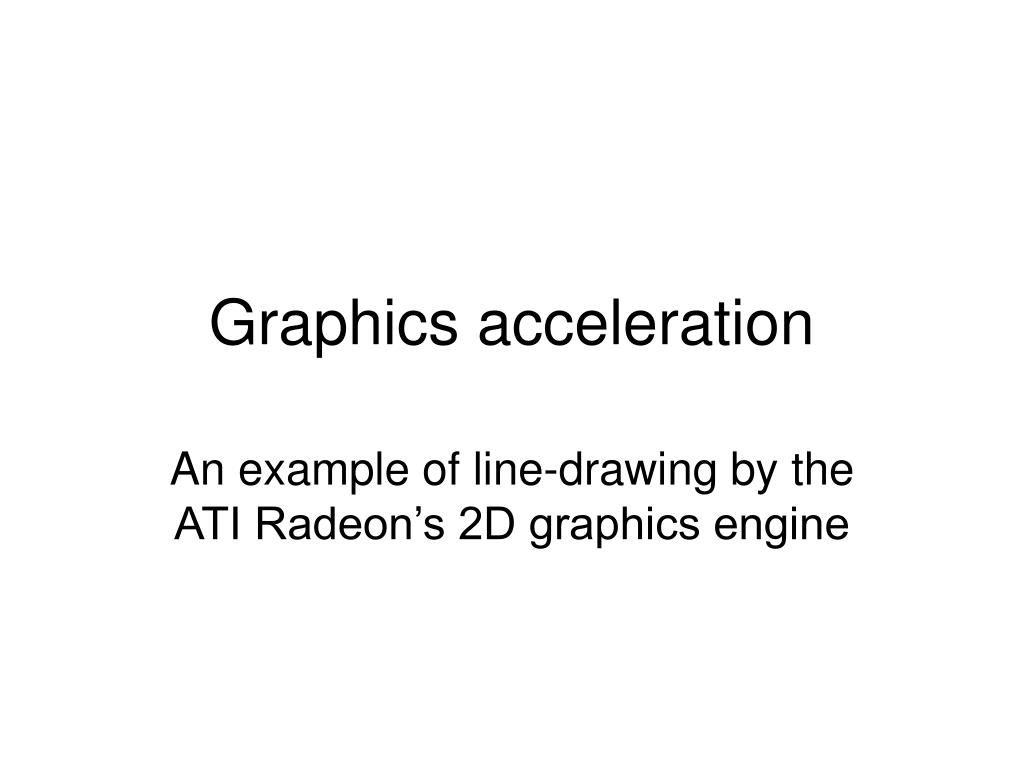 graphics acceleration l.