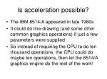 is acceleration possible