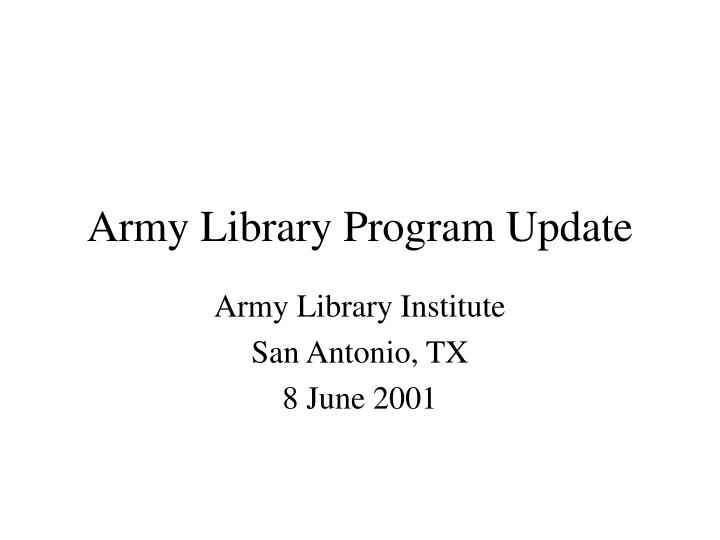 army library program update n.