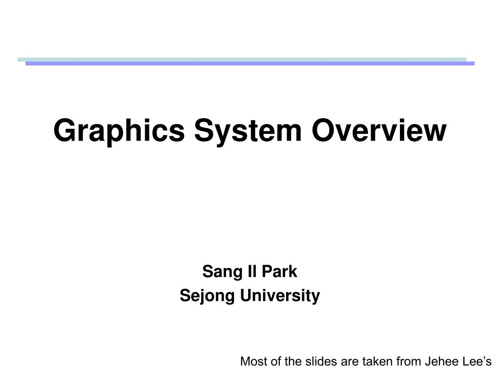 graphics system overview l.
