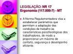 legisla o nr 17 ergonomia 117 000 7 mt