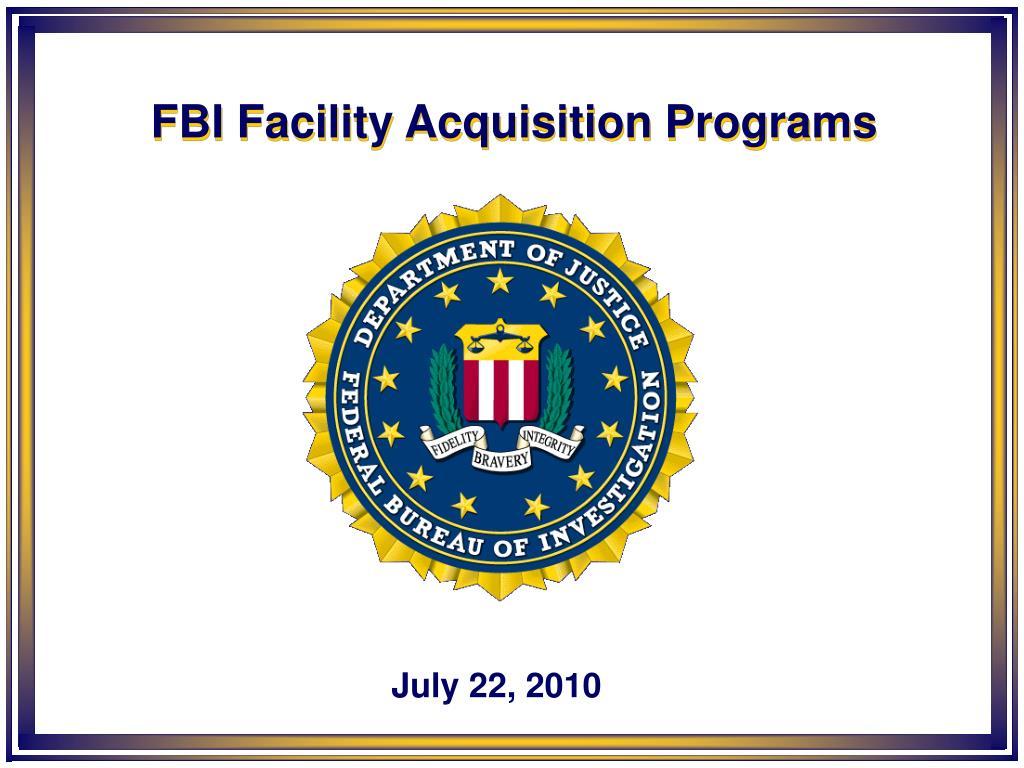 fbi facility acquisition programs l.