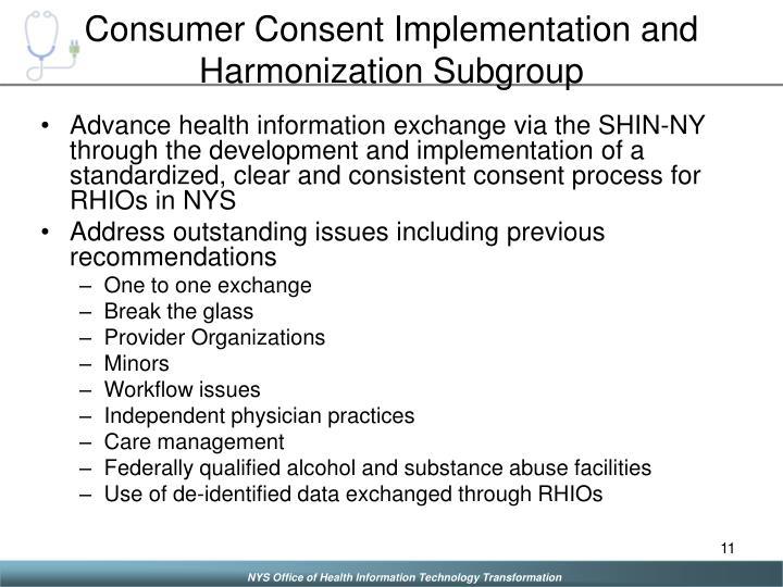 Consumer Consent Implementation and Harmonization Subgroup