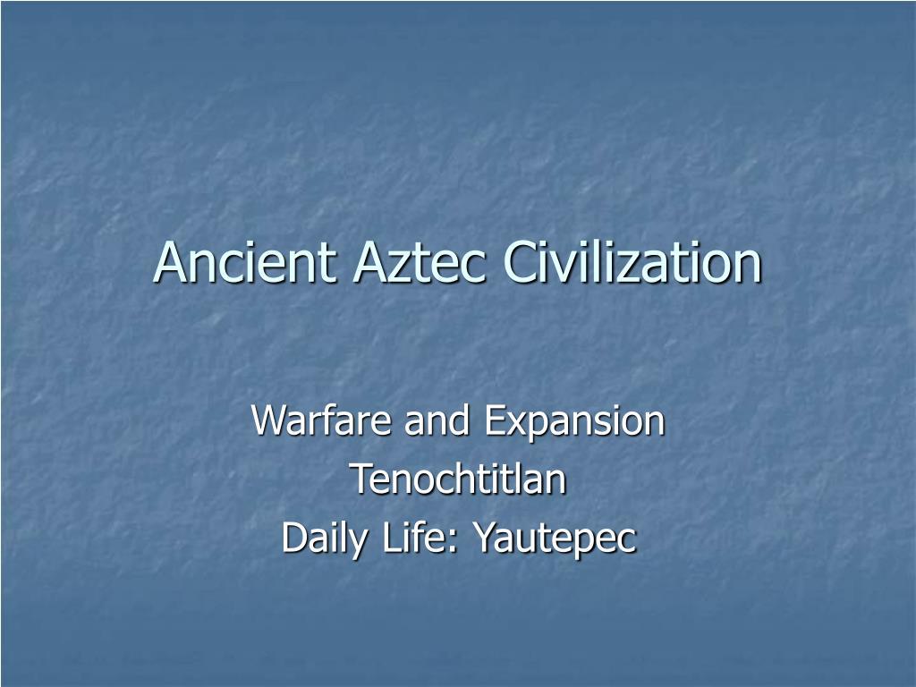 ancient aztec civilization l.
