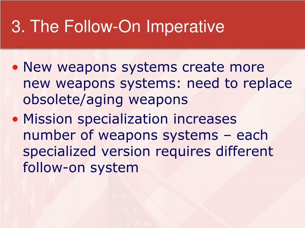 3. The Follow-On Imperative