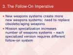 3 the follow on imperative