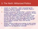 3 the north militarized politics
