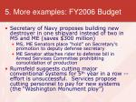 5 more examples fy2006 budget
