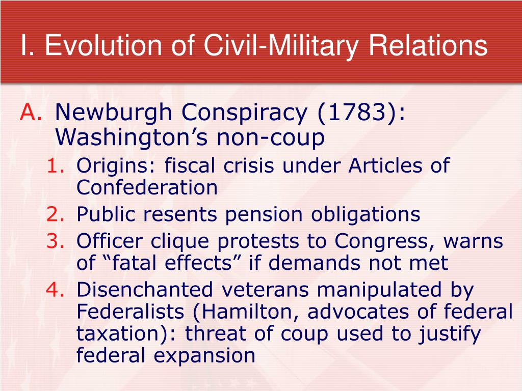 I. Evolution of Civil-Military Relations