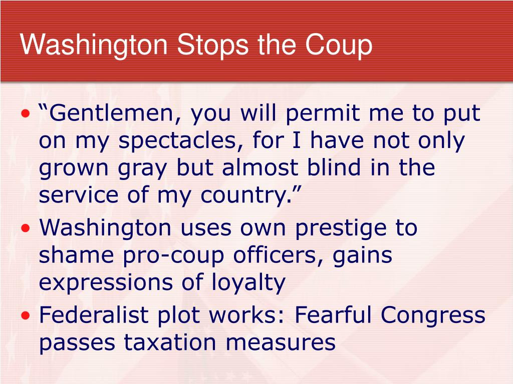 Washington Stops the Coup