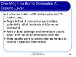 one megaton bomb detonated at ground level