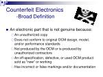 counterfeit electronics broad definition