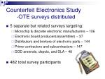 counterfeit electronics study ote s urveys distributed