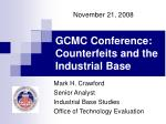 gcmc conference counterfeits and the industrial base