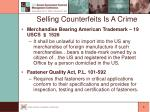selling counterfeits is a crime6