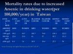 mortality rates due to increased arsenic in drinking water per 100 000 year in taiwan