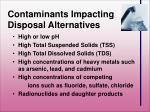 contaminants impacting disposal alternatives
