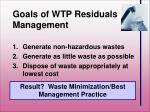 goals of wtp residuals management
