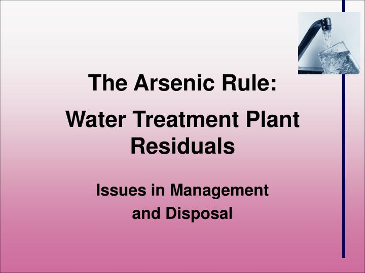 the arsenic rule water treatment plant residuals n.